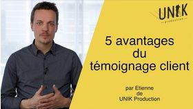 Big unik production 5 avantages du te moignage client en vide o