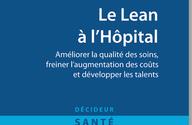 """Parution de l'ouvrage """"Le lean à l'Hôpital"""" éditions leh"""